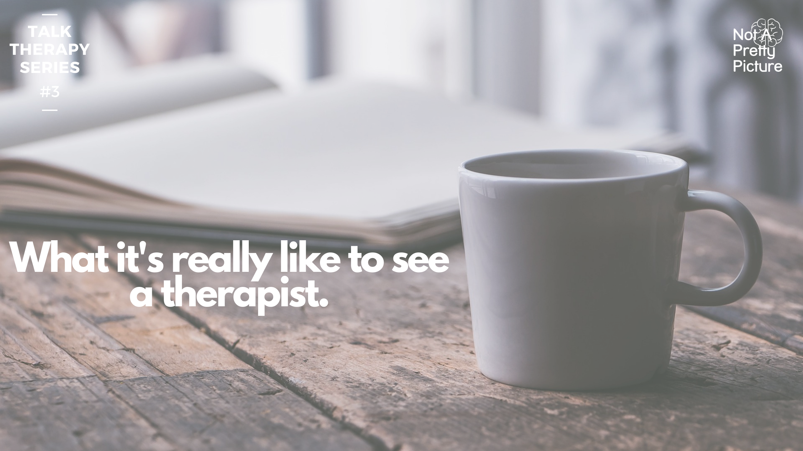 What it's really like to see a therapist.