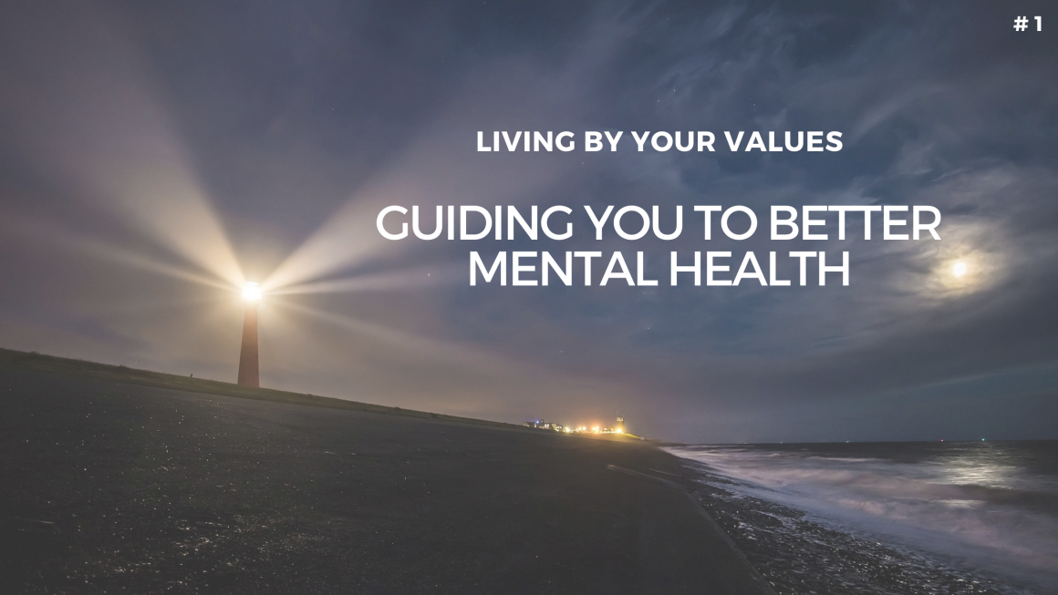Values: Guiding you to better mental health