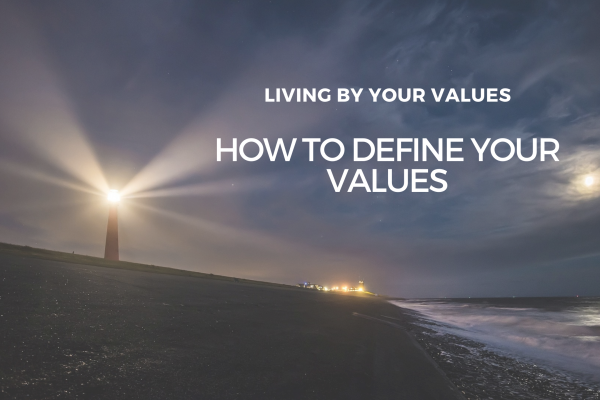 Values: How to discover what's really important to you