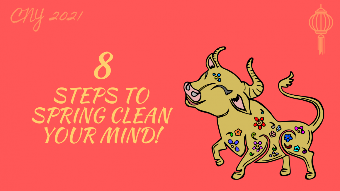 Chinese New Year Special: Spring Cleaning for the Mind!